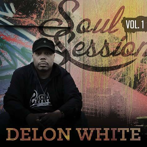 Delon White- Soul Sessions Vol. 1